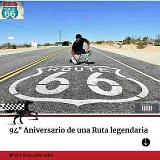 94° ANIVERSARIO DEL ASFALTO MÁS FAMOSO, LA ROUTE 66
