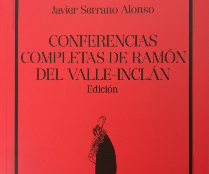 Conferencias completas de Ramón del Valle-Inclán: SECCIONES de Librería Nueva Plaza Universitaria