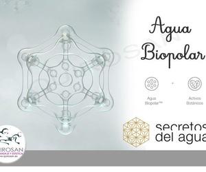 """Agua Biopolar, actvo esencial en """"Secretos del Agua"""""""