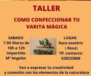 """Taller """"Como confeccionar tu varita mágica"""""""