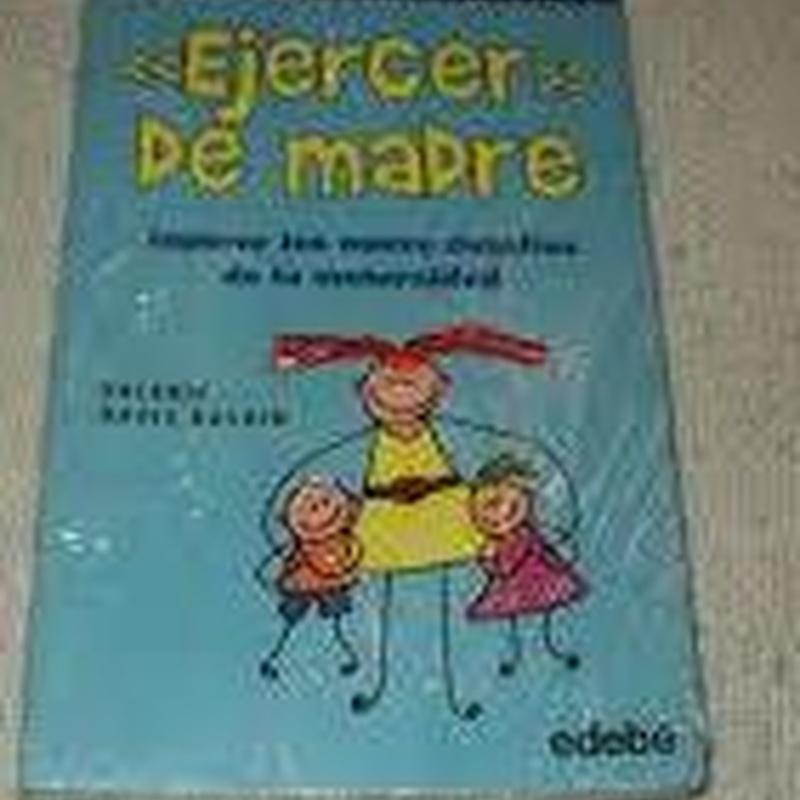 EJERCER DE MADRE