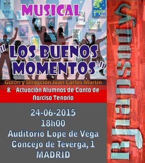 """Estreno MUSICAL """"LOS BUENOS MOMENTOS"""" y actuación alumnos canto Auditorio Lope de Vega 24/06/2015"""