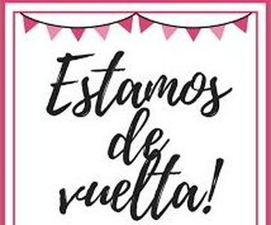 ¡¡ YA ESTAMOS DE VUELTA !!
