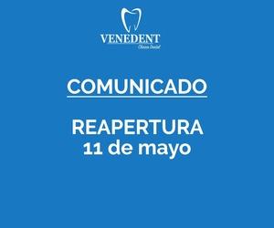 Comunicado: Reapertura de nuestra clínica dental en León a partir del lunes 11 de mayo