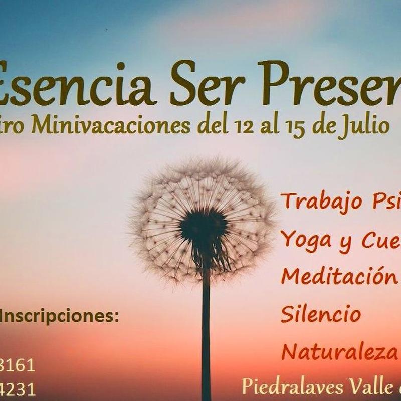 Ser Esencia Ser Presencia. Retiro mini vacaciones del 12 al 15 de Julio.: Servicios Terapéuticos de Terapia Gestalt Integrativa
