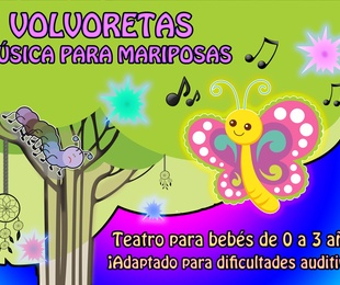 VOLVORETAS, música para mariposas