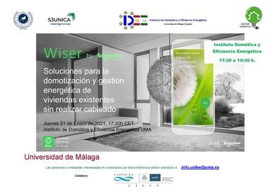 """Conferencia Schneider """"WISER: Solución para la Domotización y gestión energética de Vivienda sin cableado"""""""