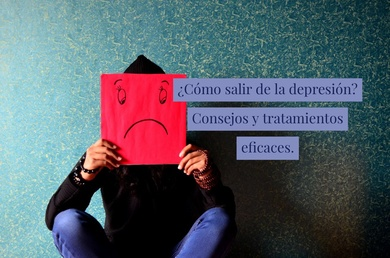 ¿Cómo salir de la depresión? Consejos y tratamientos eficaces