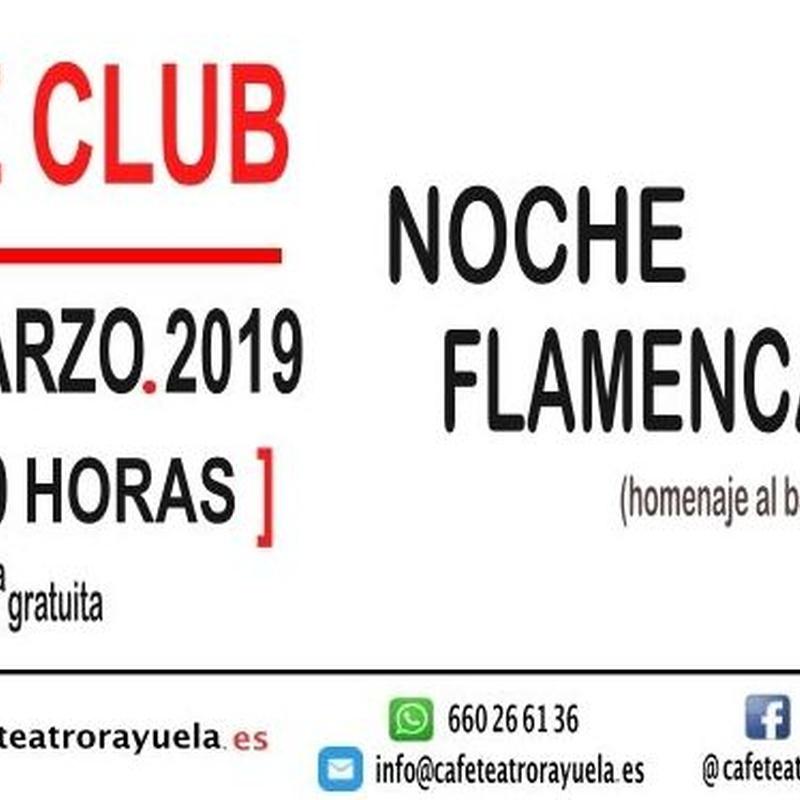 NOCHE FLAMENCA: Programación de Café Teatro Rayuela