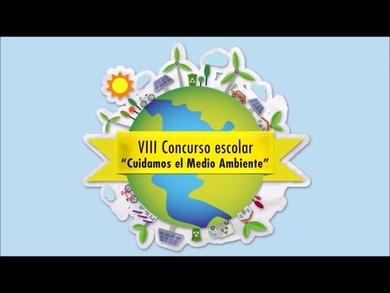 """VIII Concurso Escolar """"Cuidamos  el Medio Ambiente"""""""
