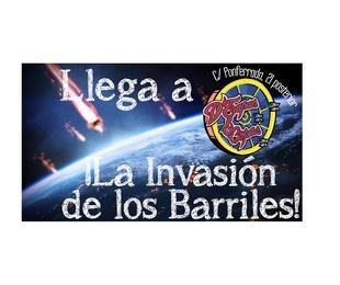 ¡La Invasión de los Barriles!