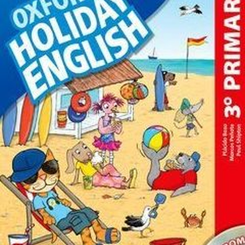 Holiday English 3 Primaria: Student's Pack. OXFORD.  9780194546300