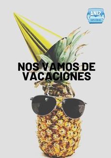 AVISO: ¡Vacaciones en Agosto!