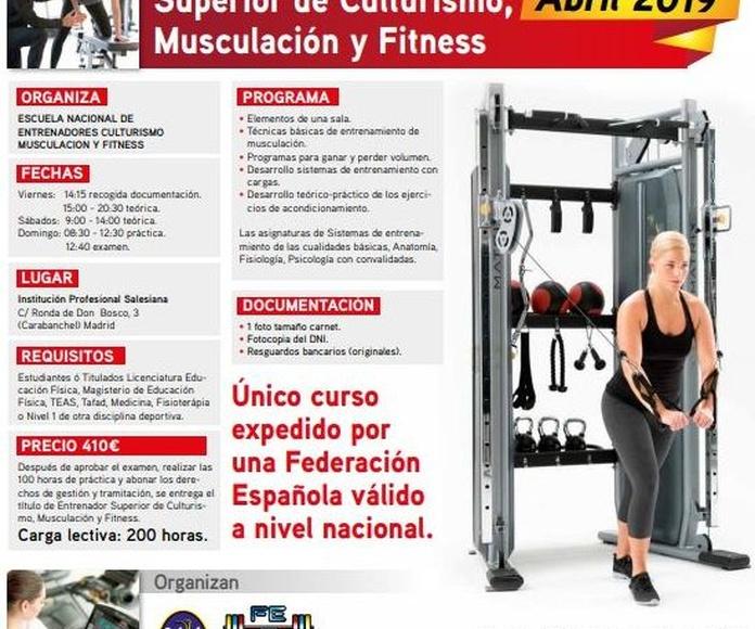 Curso de Entrenador Superior de Culturismo, Musculación y Fitness: Cursos de Escuela Nacional de Entrenadores de Culturismo, Musculación y Fitness                                         (Federación Española de Halterofilia)