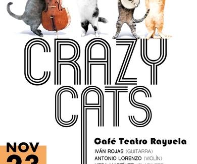 """Café Teatro Rayuela acogerá, el 23 de Noviembre, a las 22:00 horas, el proyecto """"Crazy Cats""""."""