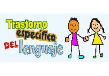 Trastorno Específico del Lenguaje o Disfasia
