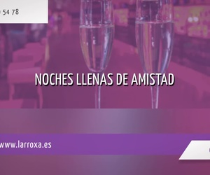 Clubs nocturnos en Guipúzcoa | Larroxa