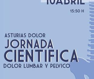 """XV ANIVERSARIO ASTURIAS DOLOR. JORNADA CIENTIFiCA 10 DE ABRIL 15.50h """" DOLOR LUMBAR Y PELVICO"""