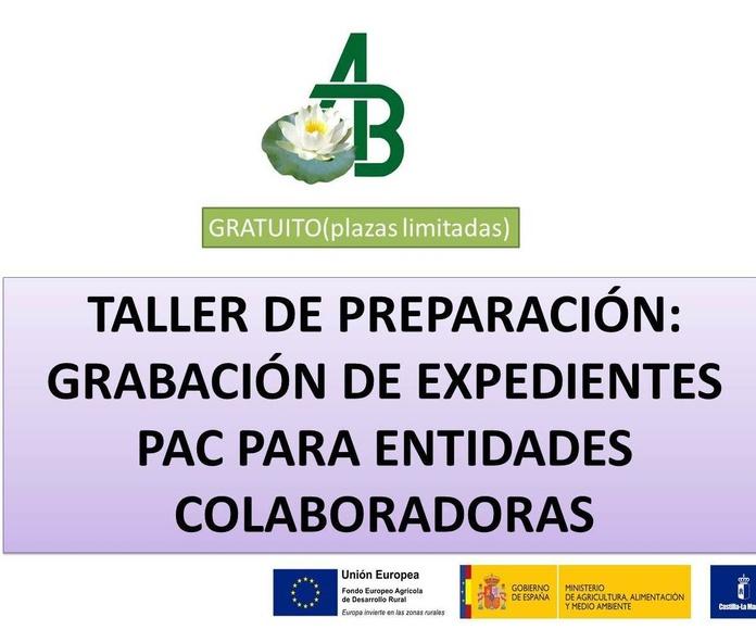 TALLER GRATUITO:   TALLER DE PREPARACIÓN GRABACIÓN DE EXPEDIENTES PAC PARA ENTIDADES COLABORADORAS