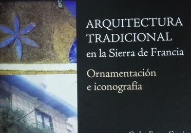 Arquitectura tracicional en la Sierra de Francia