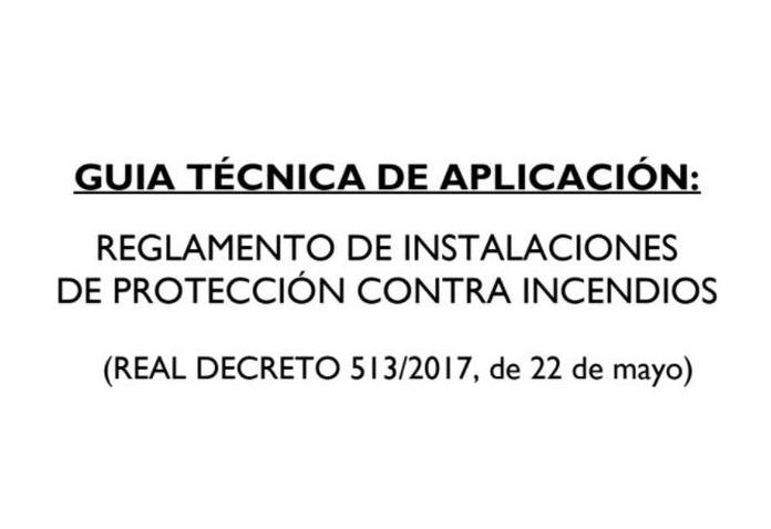 GUÍA TÉCNICA DE APLICACIÓN: Reglamento de instalaciones de protección contra incendios