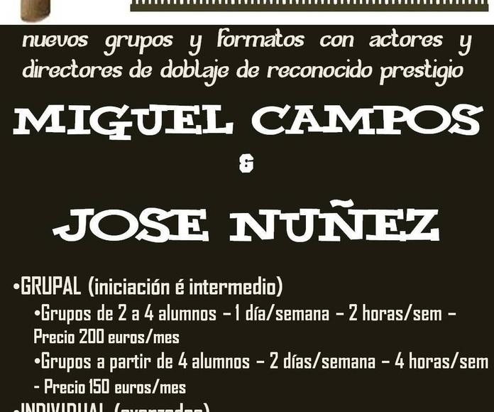CURSOS de DOBLAJE con MIGUEL CAMPOS y JOSÉ NUÑEZ