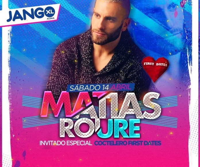 ¡MATIAS de FIRST DATES en Jango XL!