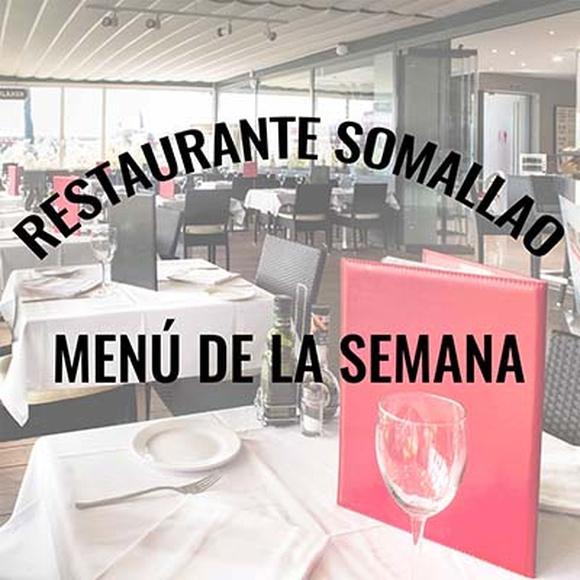 Restaurante Somallao Rivas, Menú semana del 13 al 16 de Octubre de 2020