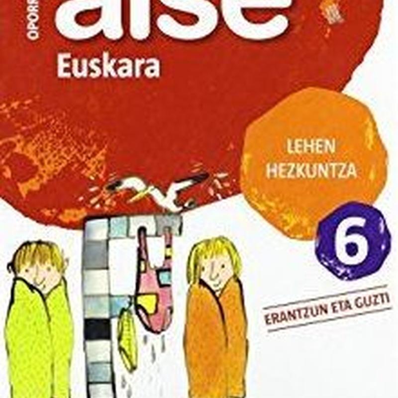 Cuaderno vacaciones Aise 6 oporretan euskara 9788498940732 ZUBIA SANTILLANA