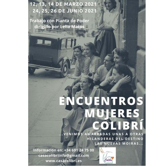 Encuentros mujeres Colibrí: Ofrecemos de Casa Colibrí