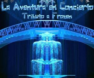 La aventura en concierto - Tributo Frozen
