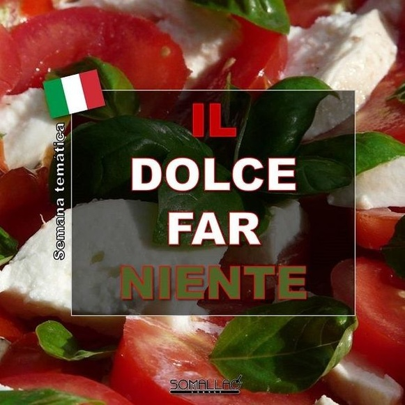 """""""Il dolce far niente"""" en nuestra semana temática"""