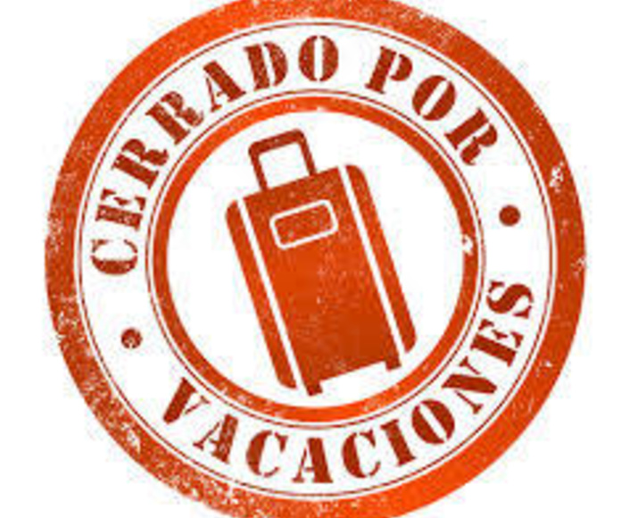 CERRADO POR VACACIONES DEL 11 AL 29 DE AGOSTO