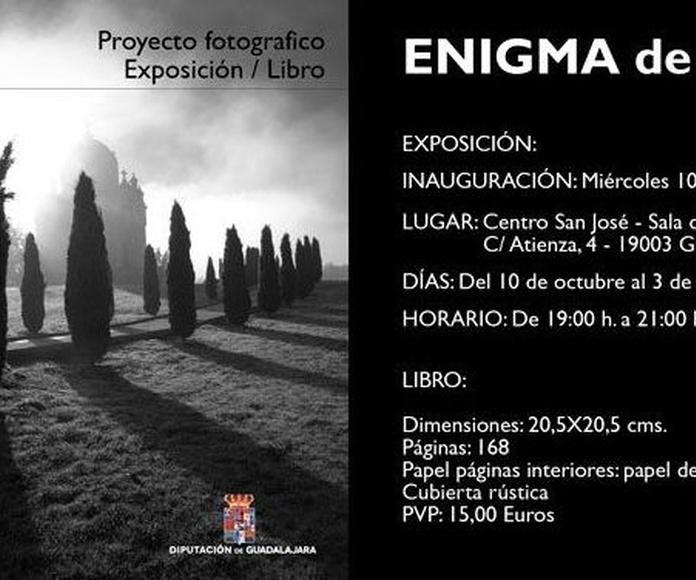 """EXPOSICIÓN """"ENIGMA DE LA SOMBRA"""""""