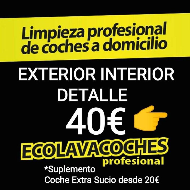 http://kit-ecolavacoches.es Ext. Int. Detalle 40€ Dirección Dia Hora: Servicios y tarifas de Ecolavacoches Profesional