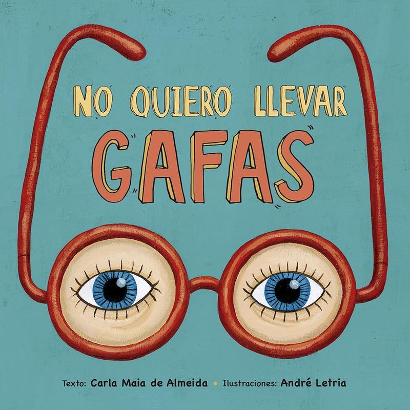 NO QUIERO LLEVAR GAFAS: El Bosque de las Palabras de Librería Infantil El Hada Lucía