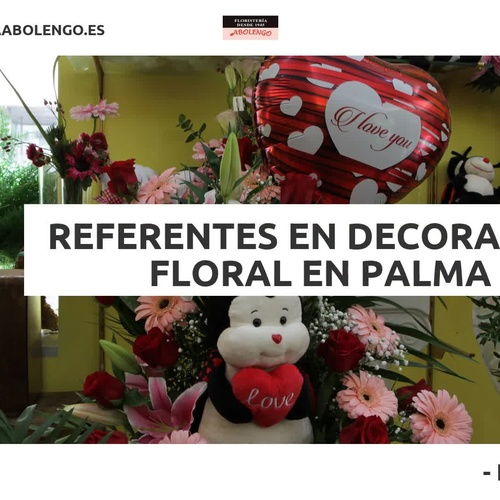 Flores a domicilio en Palma de Mallorca | Floristería Abolengo