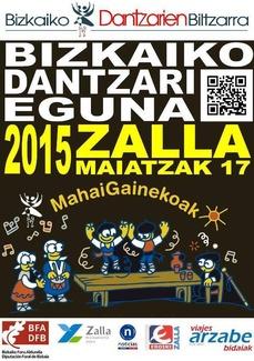 BIZKAIKO DANTZARI EGUNA 2015 - 17 Mayo ZALLA