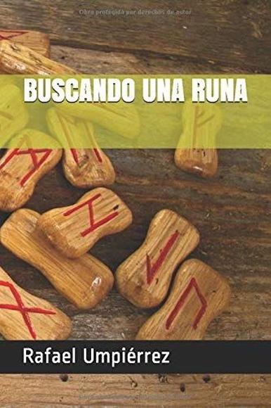 Buscando una runa:  de Rafael Umpiérrez
