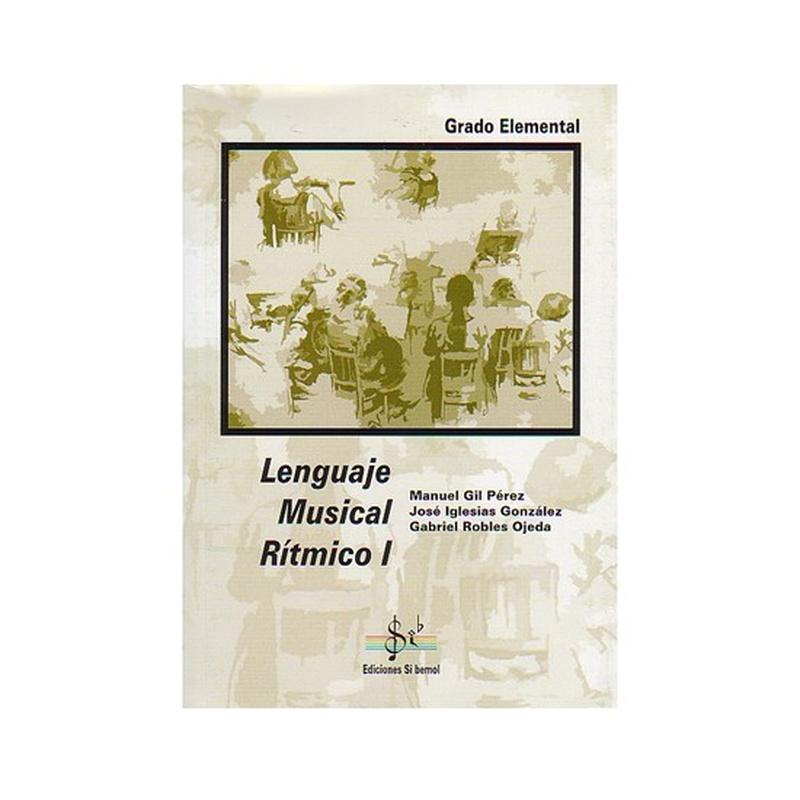 Lenguaje Musical Rítmico 1 Autores Gil / Iglesias / Robles: Productos y servicios de PENTAGRAMA