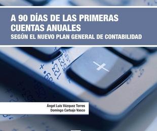 A 90 días de las primeras cuentas anuales según el nuevo Plan Gral  Contab.