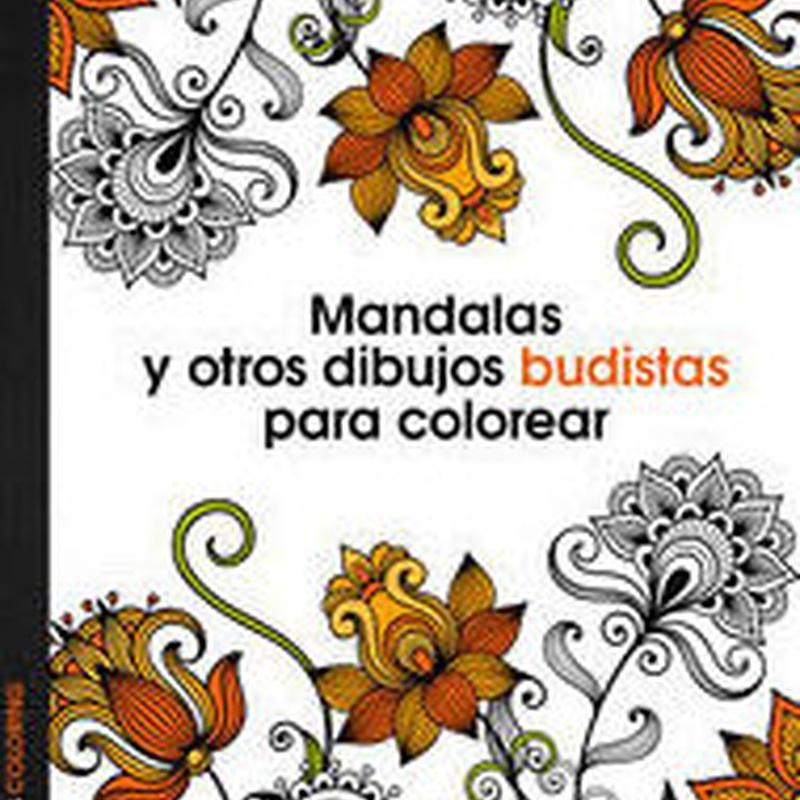 MANDALAS Y OTROS DIBUJOS BUDISTAS PARA COLOREAR.