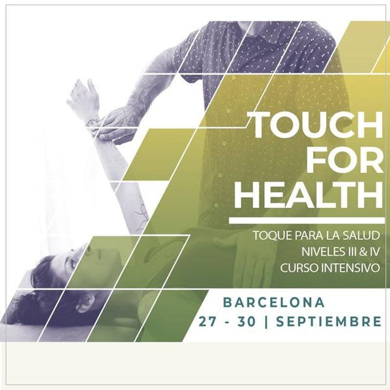 Intensivo Toque para la salud 4 niveles: Cursos - terapias kinesiologia de Cursos Presenciales Kinesiología Unificada® Barcelona Rubén Álvarez