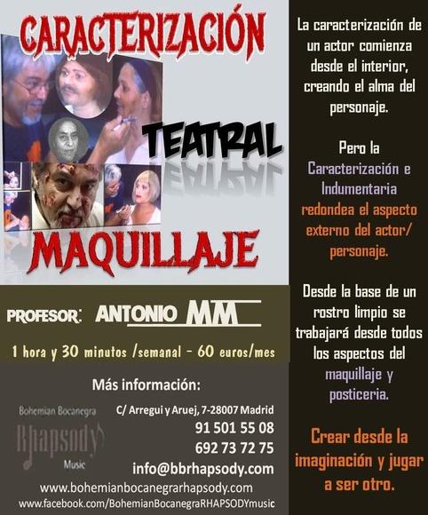 MAQUILLAJE Y CARACTERIZACIÓN TEATRAL  CON ANTONIO MM