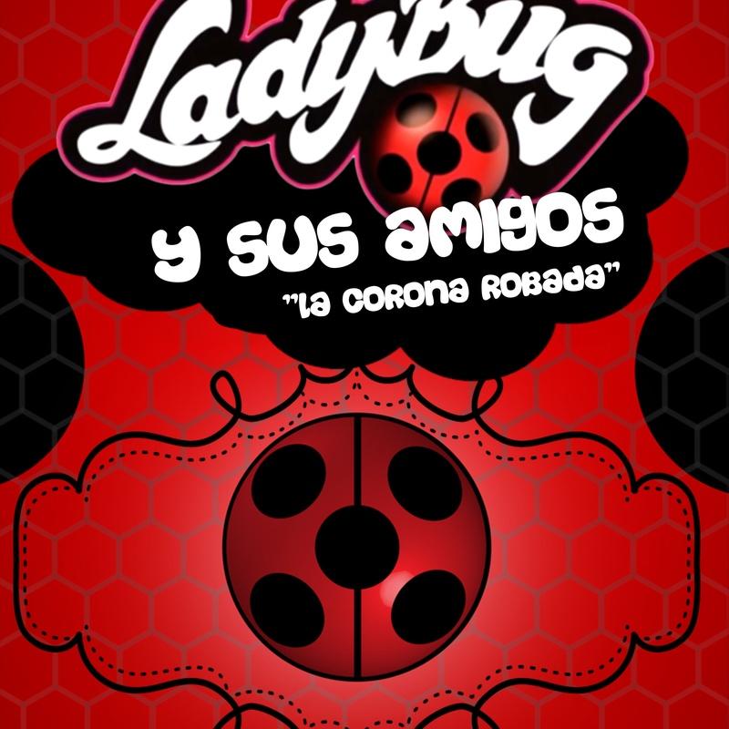 Ladybug y sus amigos - La corona robada: Catálogo de actuaciones de ESPECTÁCULOS CLAP CLAP PRODUCCIONES, MÚSICA, TEATRO Y MUCHO MÁS