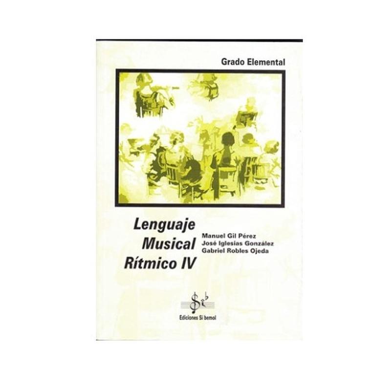 Lenguaje Musical Rítmico 4 Autores Gil / Iglesias / Robles: Productos y servicios de PENTAGRAMA