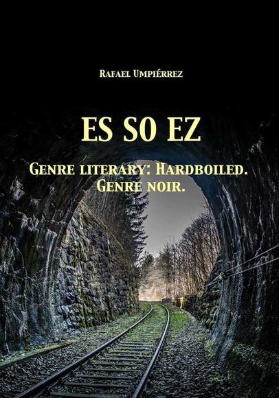 ES SO EZ:  de Rafael Umpiérrez