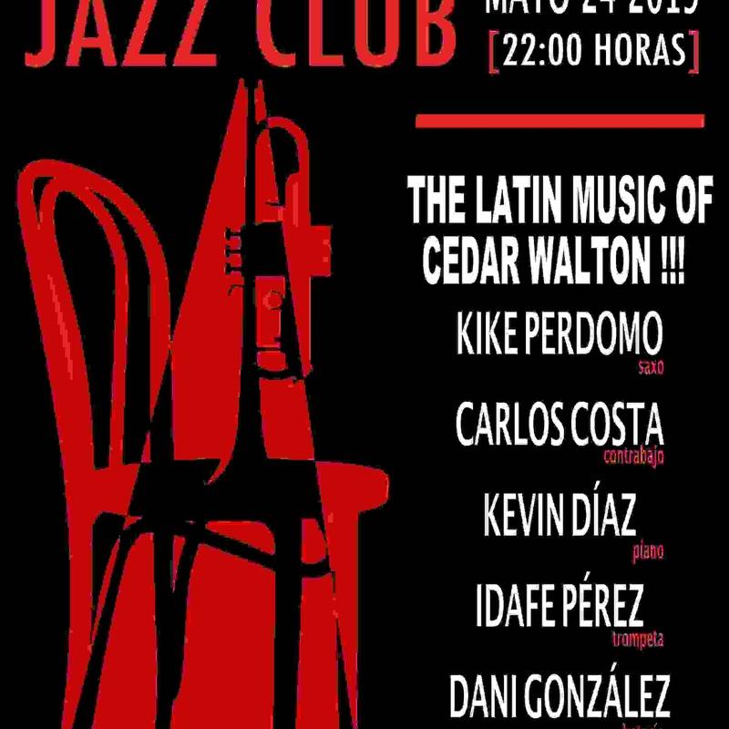 THE LATIN MUSIC OF CEDAR WALTON !!!: Programación de Café Teatro Rayuela