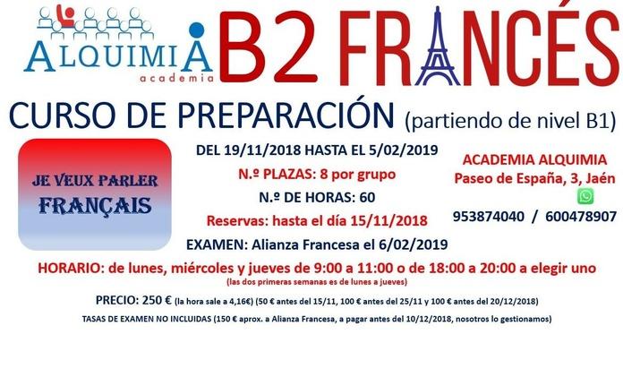 B2 FRANCÉS (partiendo de nivel B1) examen alianza francesa 6/02/2019