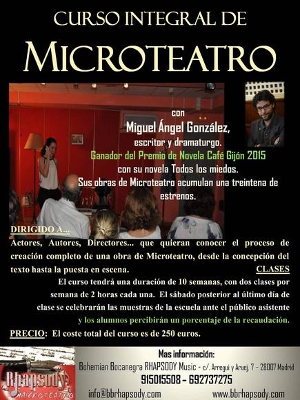 Curso integral de MICROTEATRO con MIGUEL ÁNGEL GONZÁLEZ Ganador del Premio de Novela Café Gijón 2015 con su novela Todos los miedos.